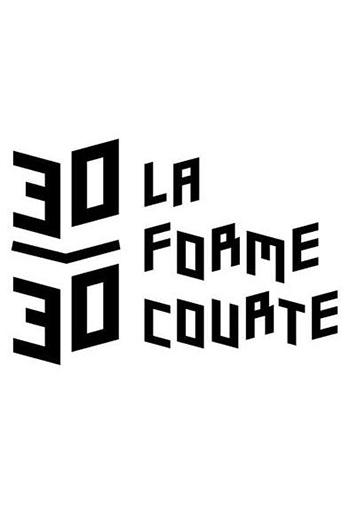 30 30 les rencontres de la forme courte